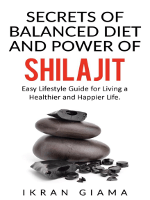 Secrets of Balanced Diet and Power of Shilajit: Easy Lifestyle Guide for Living a Healthier and Happier Life