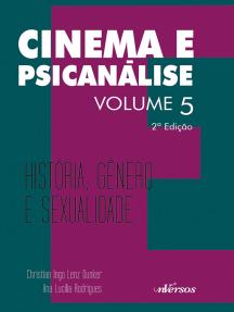 Cinema e Psicanálise: História, Gênero e Sexualidade