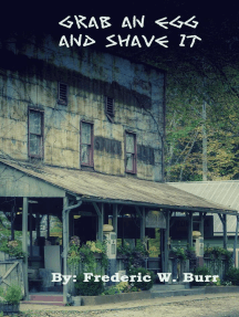Grab an Egg (And Shave It): The Don Walker Series, #2