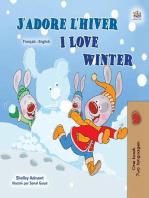 J'adore l'hiver I Love Winter