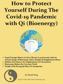 How To Protect Yourself During the Covid-19 Pandemic With Qi (Bioenergy): The Other Side of Nutrition: Qi, #6