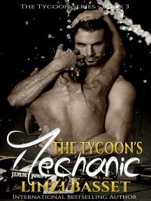 The Tycoon's Mechanic