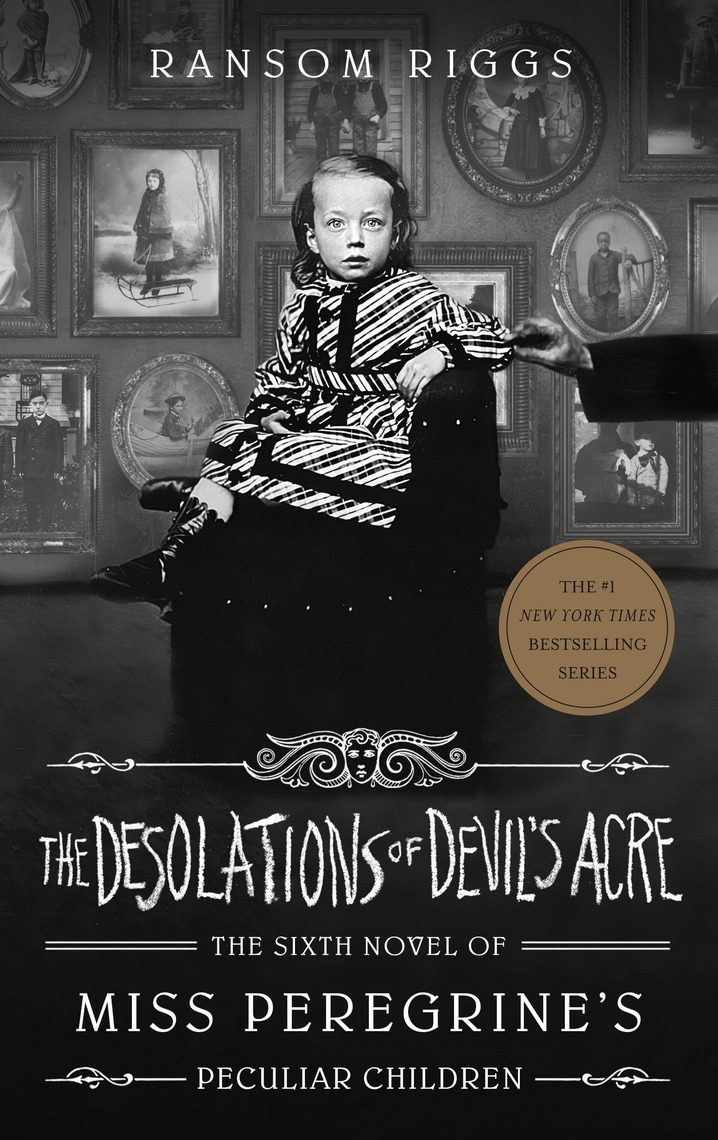 Read The Desolations of Devil's Acre Online by Ransom Riggs | Books