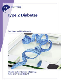Fast Facts: Type 2 Diabetes: Identify early, intervene effectively, make every contact count