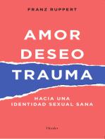 Amor, deseo y trauma: Hacia una identidad sexual sana