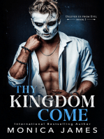 Thy Kingdom Come (Deliver Us from Evil Trilogy Book One)