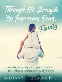 Through His Strength, By Improving Ours: Family
