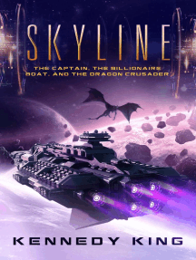 SkyLine: The Captain, The Billionaire Boat and The Dragon Crusader: SkyLine, #2