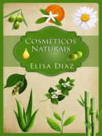 Cosméticos naturais guia do principiante Aprenda a fazer os seus próprios cosméticos 100% naturais em casa.