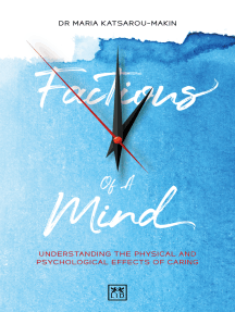 Factions of a Mind: Understanding the physical and psychological effects of caring