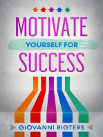 Motivate Yourself for Success
