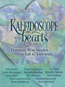 Kaleidoscope Hearts Vol. 3: Thirteen New Stories to Fall in Love With: Kaleidoscope Hearts Anthology, #3