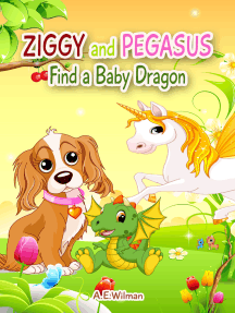 Ziggy and Pegasus Find a Baby Dragon