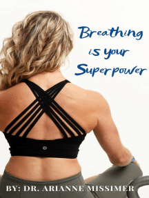 Breathing Is Your Superpower