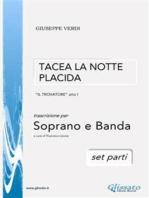 Tacea la notte placida - Soprano e Banda (set parti)