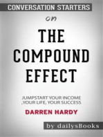 The Compound Effect: Jumpstart Your Income, Your Life, Your Success by Darren Hardy: Conversation Starters
