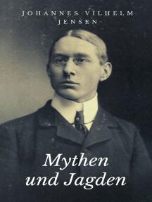 Mythen und Jagden