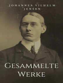 Gesammelte Werke: Vollständige Ausgaben: Himmerlandsgeschichten, Das verlorene Land, Verwandlung der Tiere u.v.m.