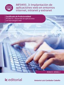 Implantación de aplicaciones web en entornos internet, intranet y extranet. IFCD0210