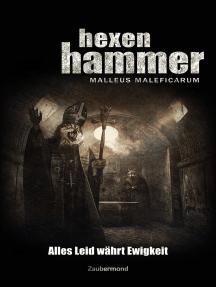 Hexenhammer 2 - Alles Leid währt Ewigkeit