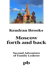 Moscow Forth and Back