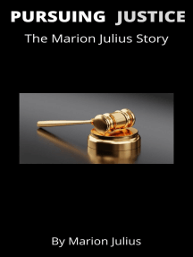 Pursuing Justice: The Marion Julius Story