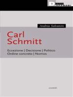 Carl Schmitt: Eccezione. Decisione. Politico. Ordine concreto. Nomos.