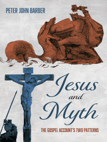 Jesus and Myth: The Gospel Account's Two Patterns