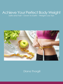 Achieve Your Perfect Body Weight. Safe and Fast: Down to Earth – Weight Loss Tips