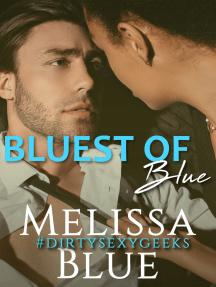 Bluest of Blue