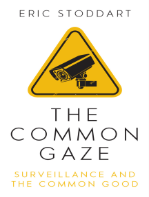The Common Gaze: Surveillance and the Common Good