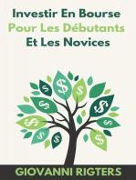 Investir En Bourse Pour Les Débutants Et Les Novices