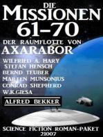 Die Missionen 61-70 der Raumflotte von Axarabor