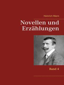 Novellen und Erzählungen: Band 4