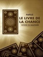 Le Livre de la Chance (Annoté)