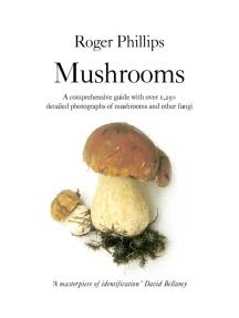 Mushrooms: A comprehensive guide to mushroom identification