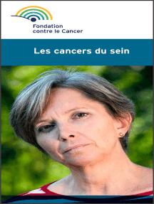 Les cancers du sein: Une brochure de la Fondation contre le Cancer