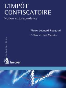Lisez L'impot confiscatoire de Pierre-Léonard Rouzaud et Cyril Valentin en  ligne | Livres
