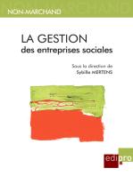 La gestion des entreprises sociales: Economie et objectifs sociaux dans les entreprises belges