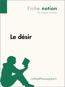 Le désir (Fiche notion): LePetitPhilosophe.fr - Comprendre la philosophie