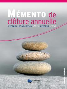 Mémento de clôture annuelle: Exercice d'imposition 2015 - Revenus 2014 (Belgique)