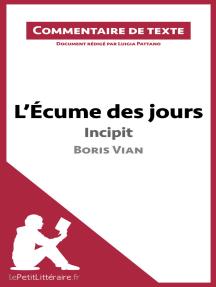 L'Écume des jours de Boris Vian - Incipit: Commentaire de texte
