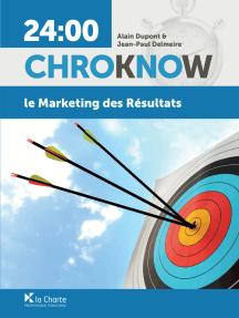Le Marketing des résultats: Guide pratique de marketing et de communication