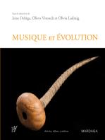 Musique et évolution: Les origines et l'évolution de la musique