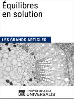 Équilibres en solution: Les Grands Articles d'Universalis