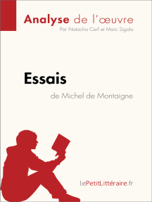 Essais de Michel de Montaigne (Analyse de l'oeuvre): Comprendre la littérature avec lePetitLittéraire.fr