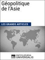 Géopolitique de l'Asie: Les Grands Articles d'Universalis