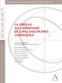 La preuve au carrefour de cinq disciplines juridiques: (Belgique)