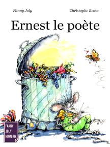 Ernest le poète: Un livre illustré à découvrir dès 3 ans
