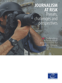 Journalism at risk: Threats, challenges and perspectives